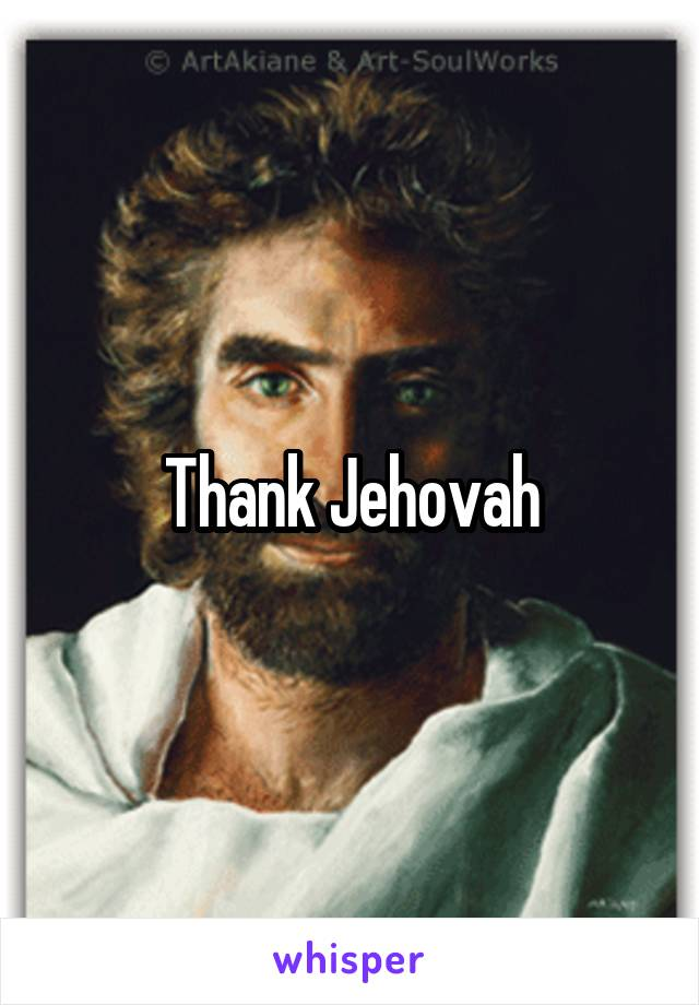 Thank Jehovah