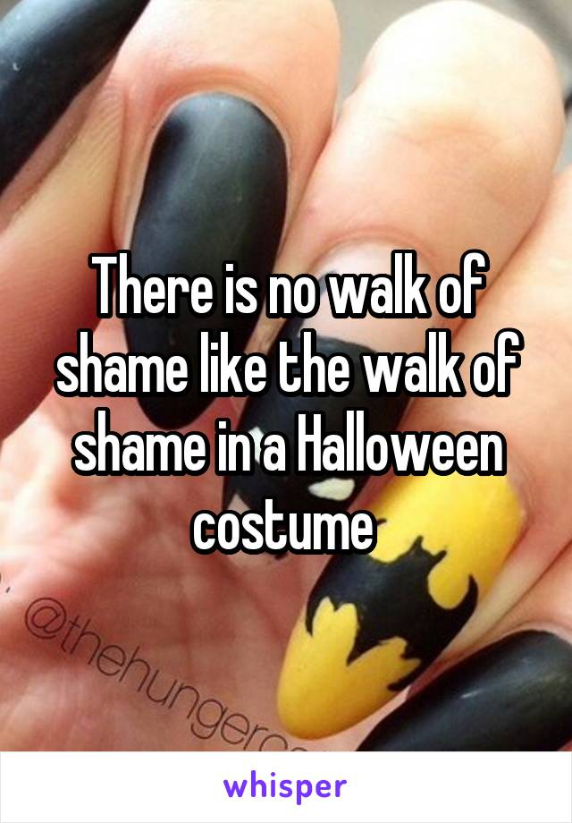 There is no walk of shame like the walk of shame in a Halloween costume