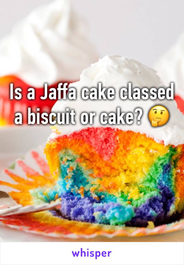 Is a Jaffa cake classed a biscuit or cake? 🤔
