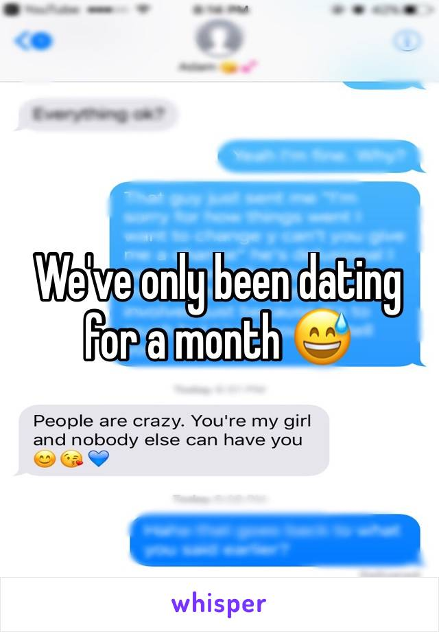 We've only been dating for a month 😅