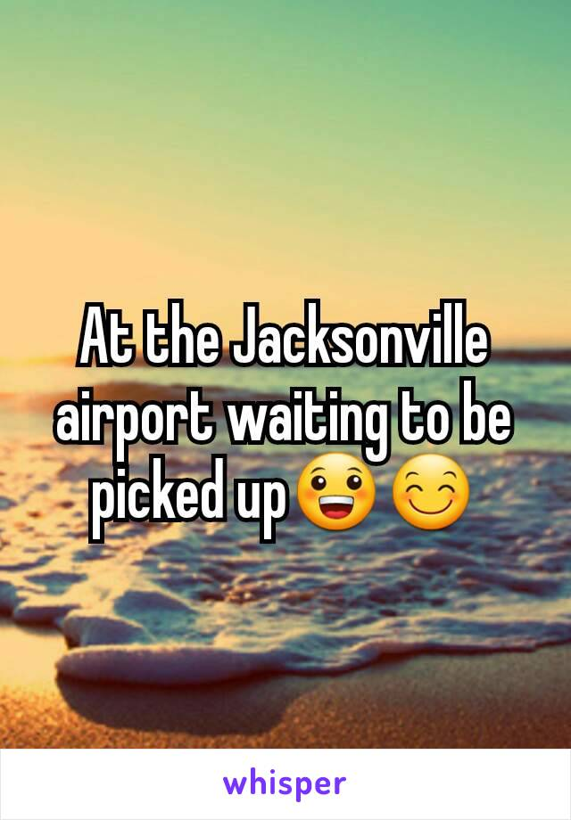 At the Jacksonville airport waiting to be picked up😀😊
