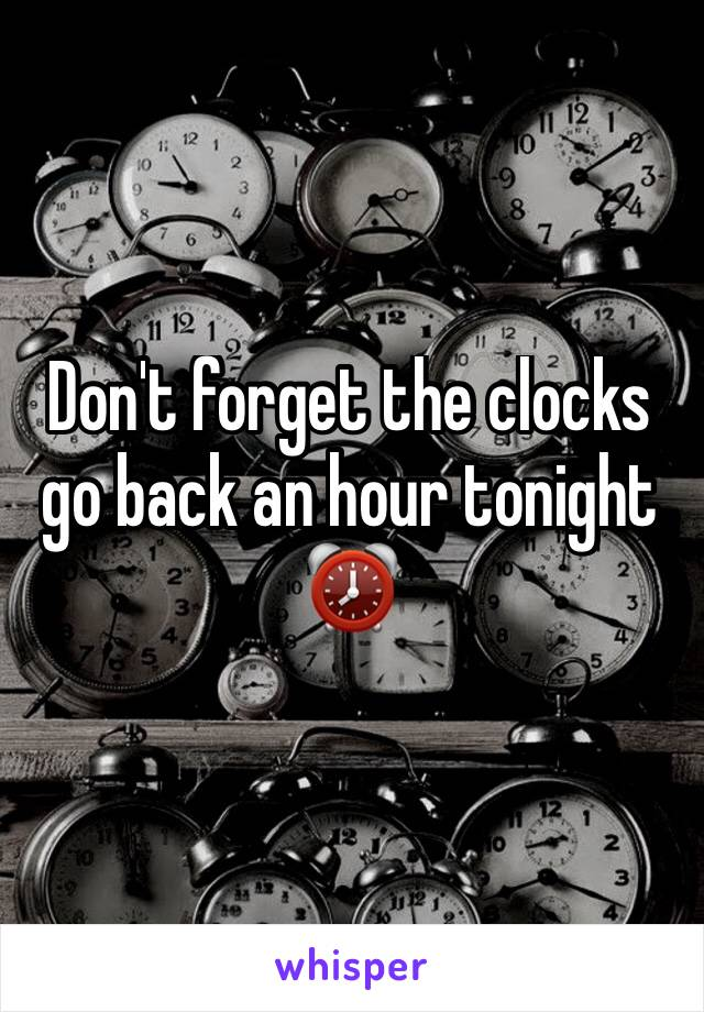 Don't forget the clocks go back an hour tonight  ⏰