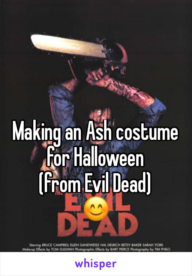 Making an Ash costume for Halloween           (from Evil Dead)           😊