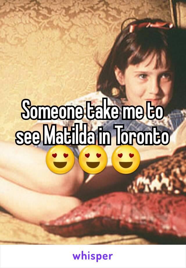 Someone take me to see Matilda in Toronto 😍😍😍