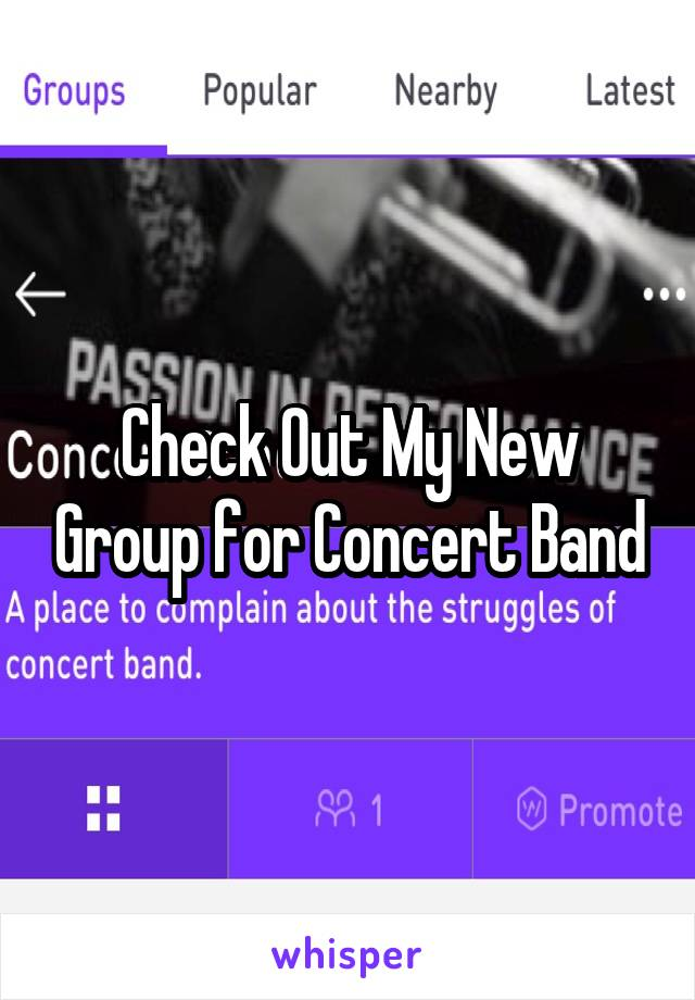 Check Out My New Group for Concert Band