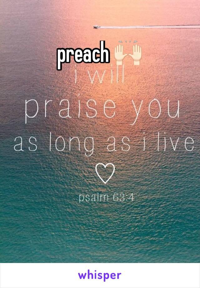 preach 🙌🏻
