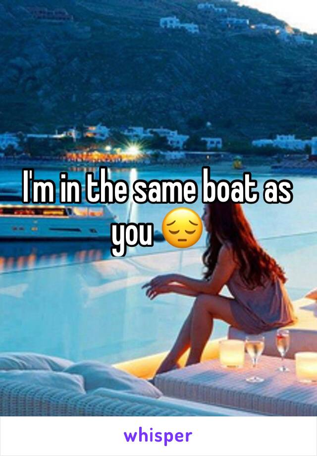 I'm in the same boat as you 😔