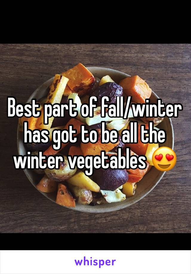 Best part of fall/winter has got to be all the winter vegetables 😍