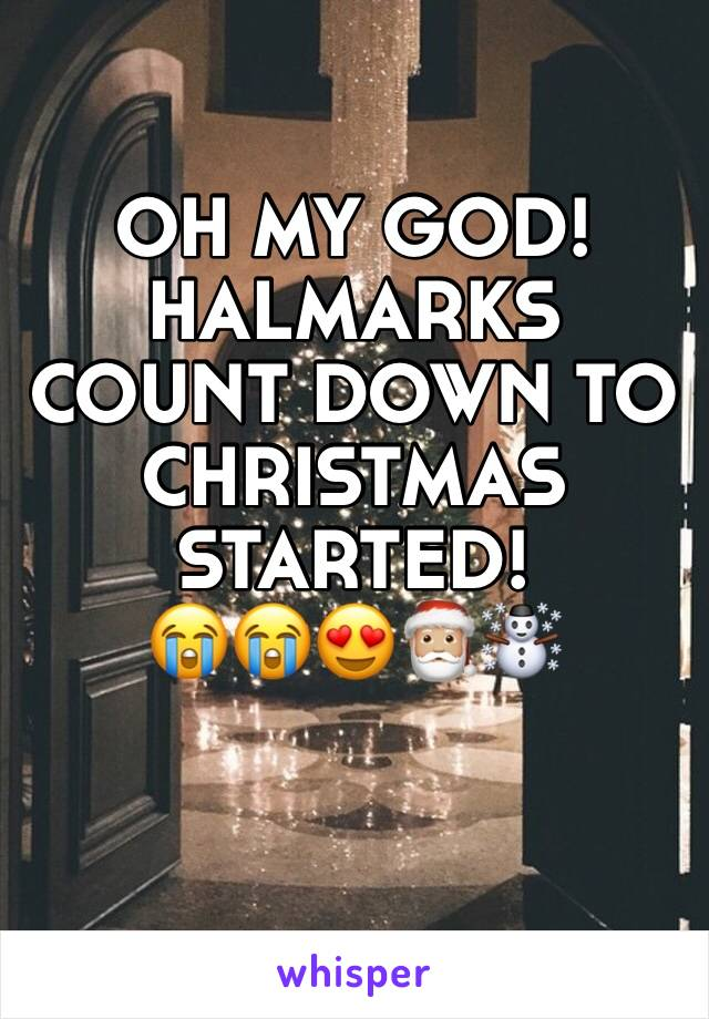 OH MY GOD! HALMARKS COUNT DOWN TO CHRISTMAS STARTED! 😭😭😍🎅🏼☃️