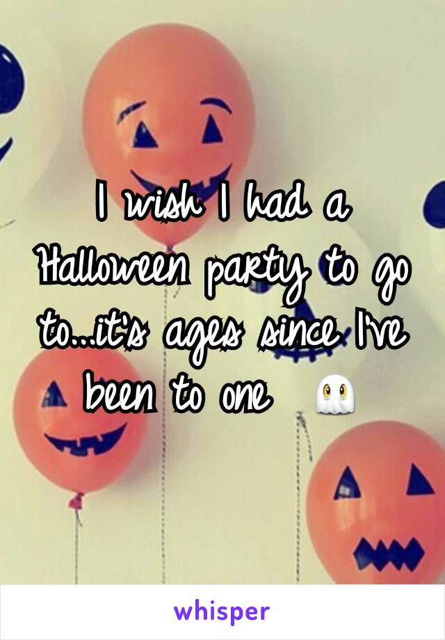 I wish I had a Halloween party to go to...it's ages since I've been to one  👻