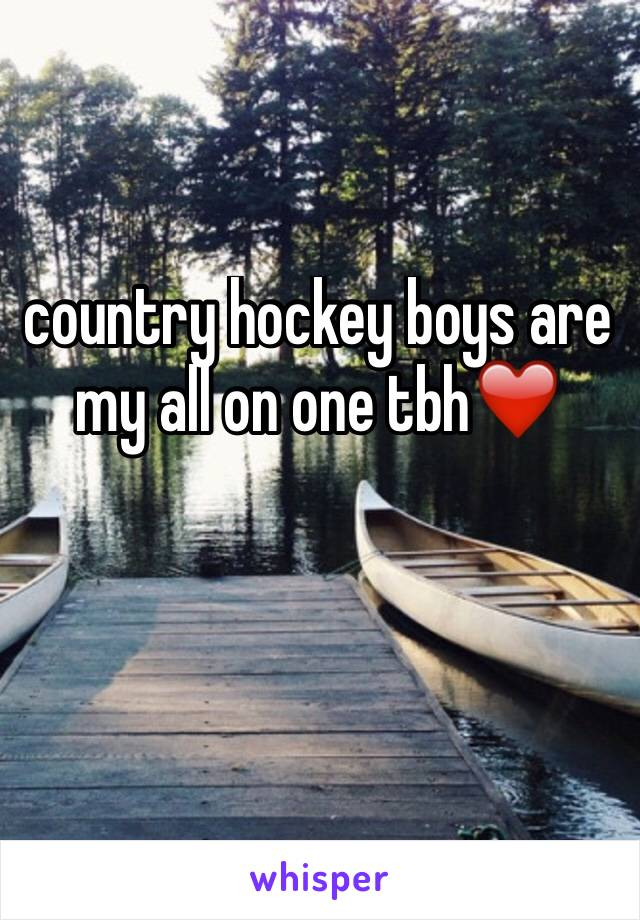 country hockey boys are my all on one tbh❤️