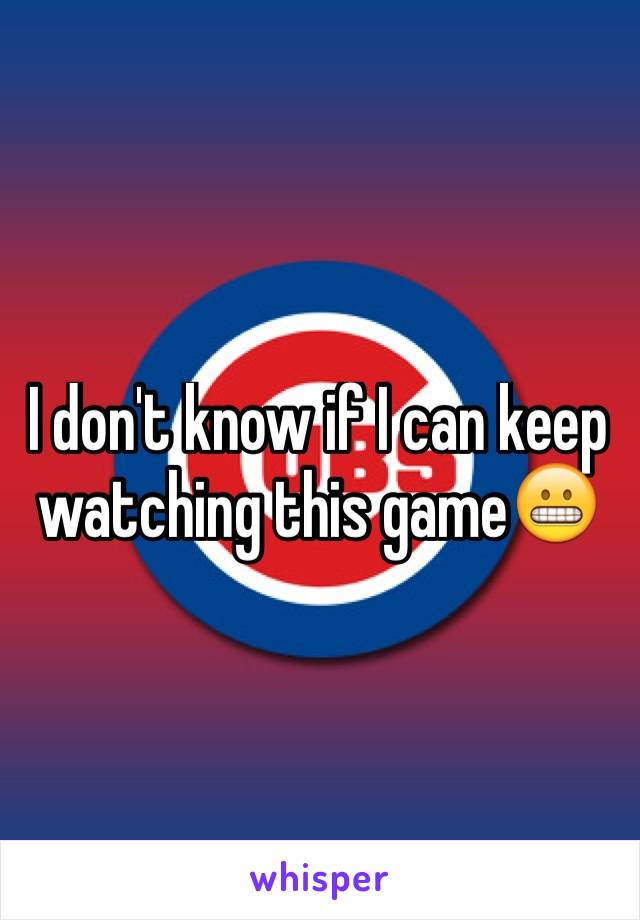 I don't know if I can keep watching this game😬
