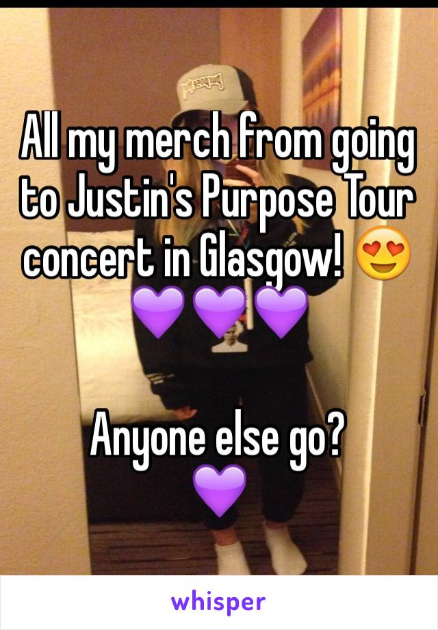 All my merch from going to Justin's Purpose Tour concert in Glasgow! 😍💜💜💜  Anyone else go? 💜