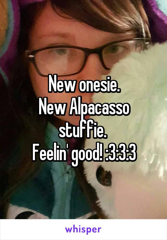 New onesie. New Alpacasso stuffie.  Feelin' good! :3:3:3