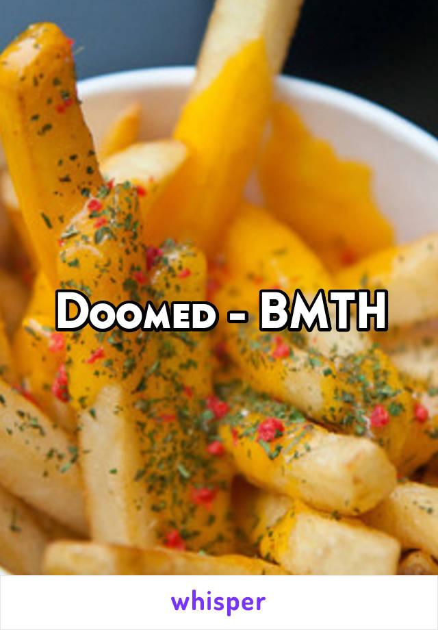 Doomed - BMTH