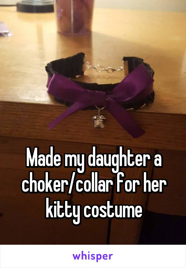 Made my daughter a choker/collar for her kitty costume