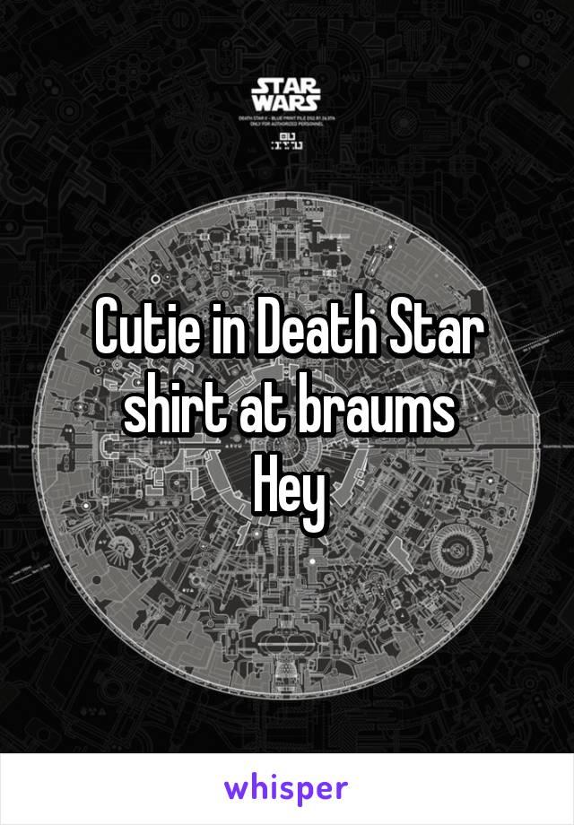Cutie in Death Star shirt at braums Hey