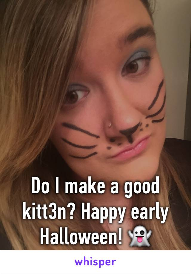Do I make a good kitt3n? Happy early Halloween! 👻