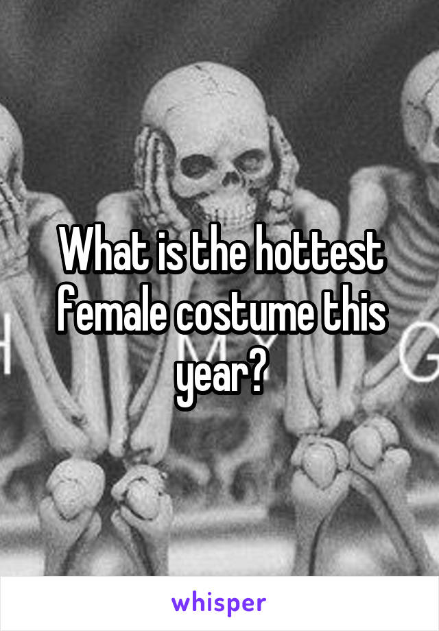 What is the hottest female costume this year?