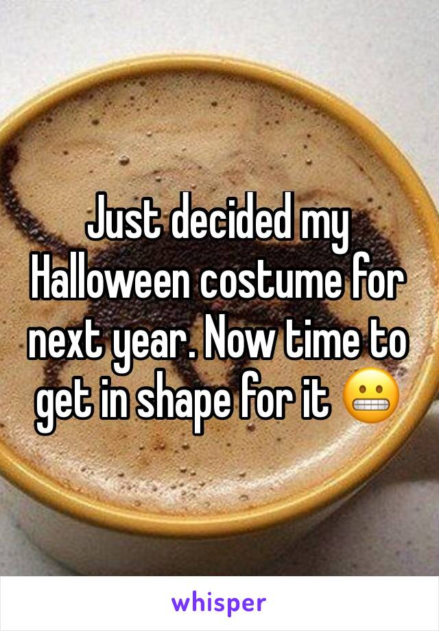 Just decided my Halloween costume for next year. Now time to get in shape for it 😬