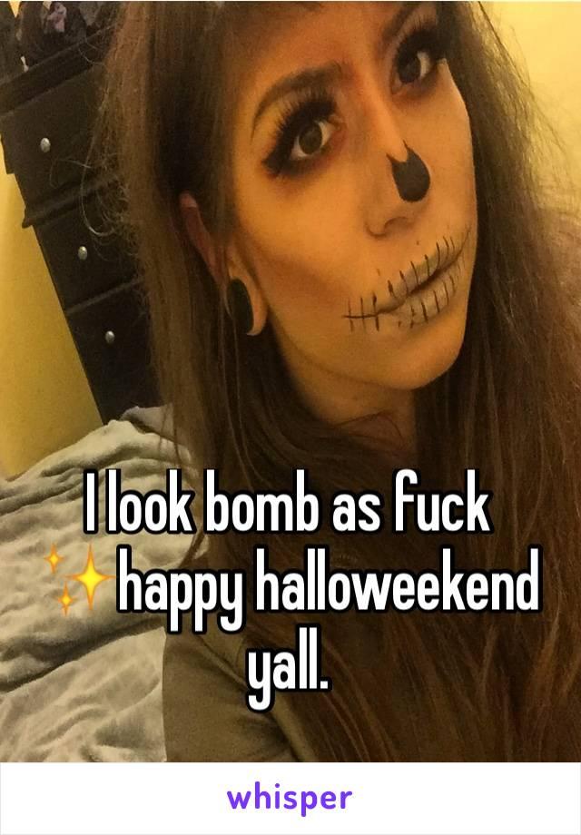 I look bomb as fuck ✨happy halloweekend yall.