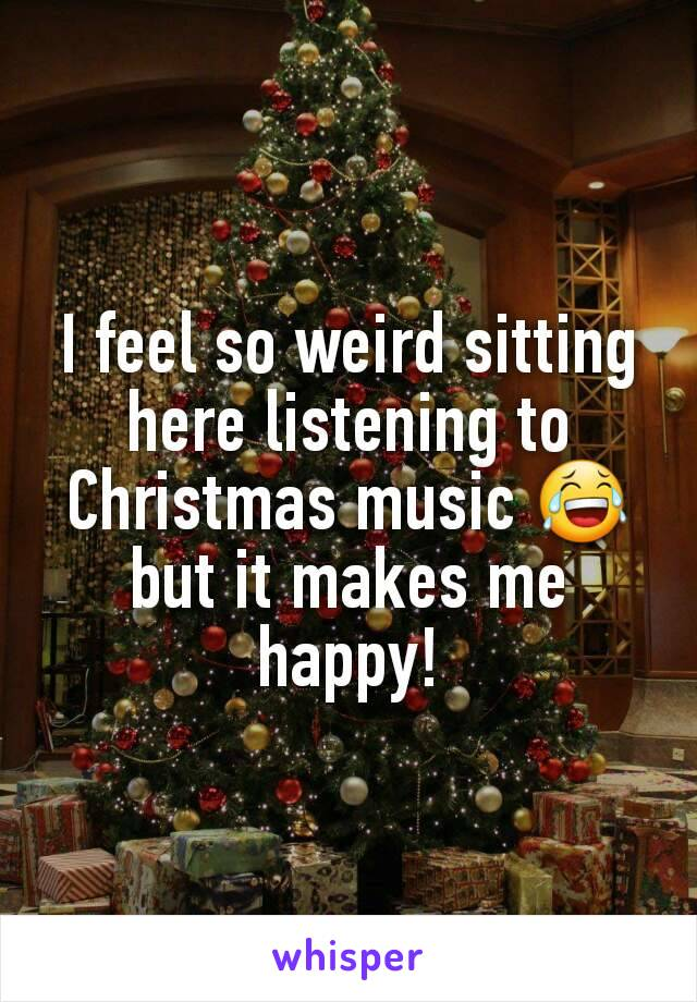 I feel so weird sitting here listening to Christmas music 😂 but it makes me happy!