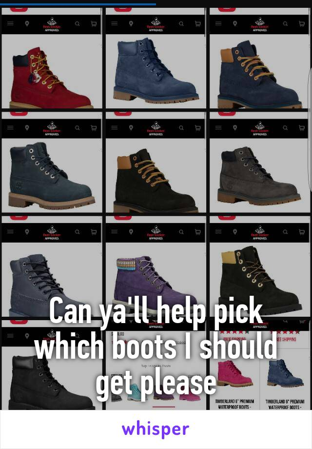 Can ya'll help pick which boots I should get please