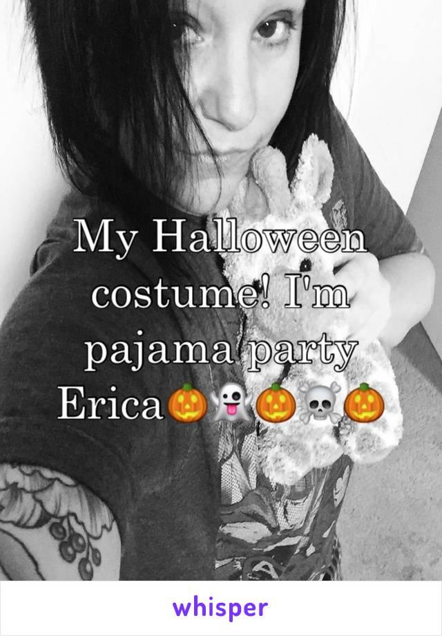 My Halloween costume! I'm pajama party Erica🎃👻🎃☠️🎃