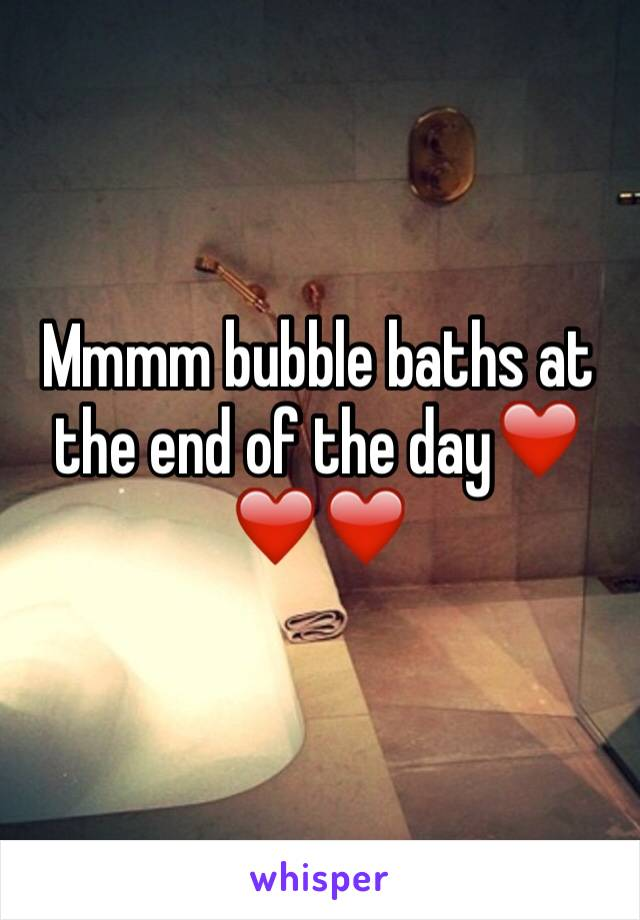 Mmmm bubble baths at the end of the day❤️❤️❤️