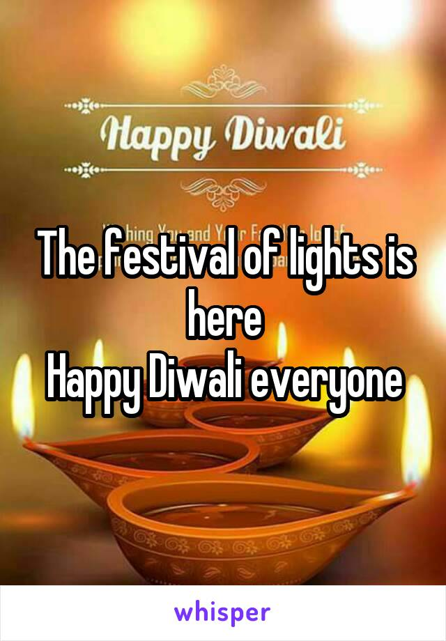 The festival of lights is here Happy Diwali everyone