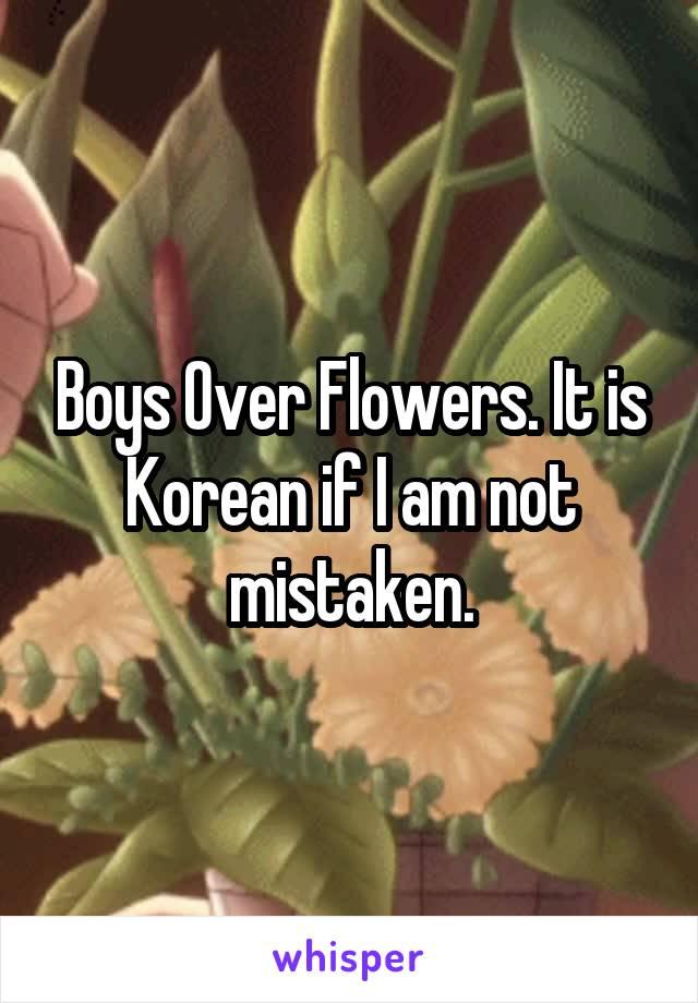 Boys Over Flowers. It is Korean if I am not mistaken.