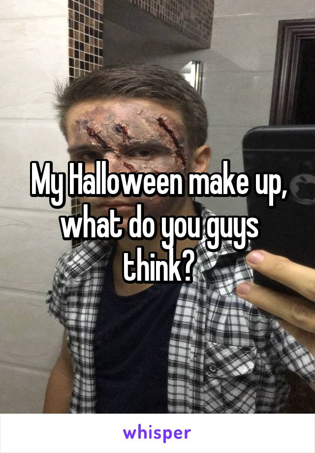 My Halloween make up, what do you guys think?