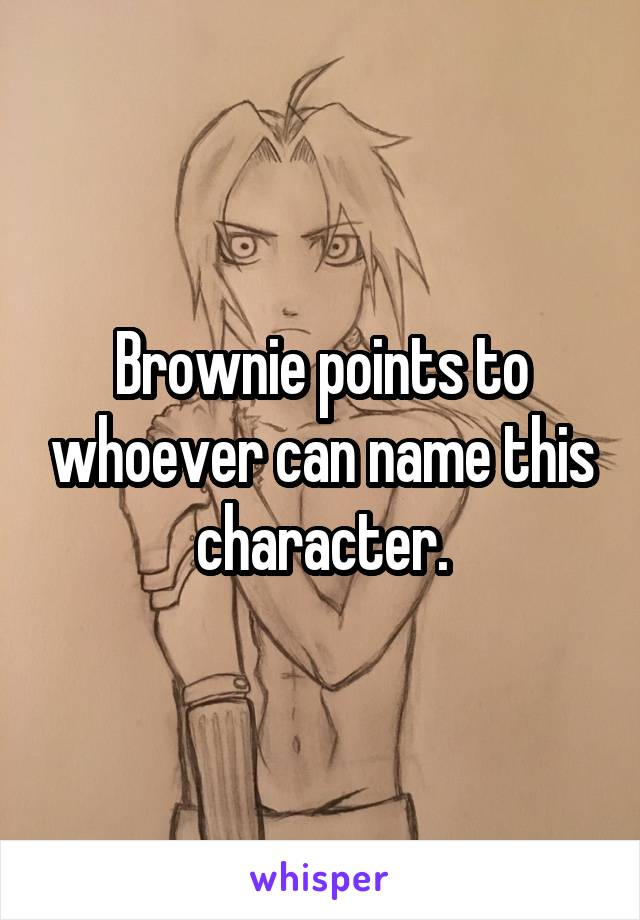 Brownie points to whoever can name this character.