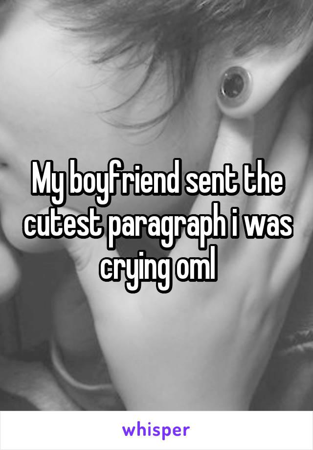 My boyfriend sent the cutest paragraph i was crying oml