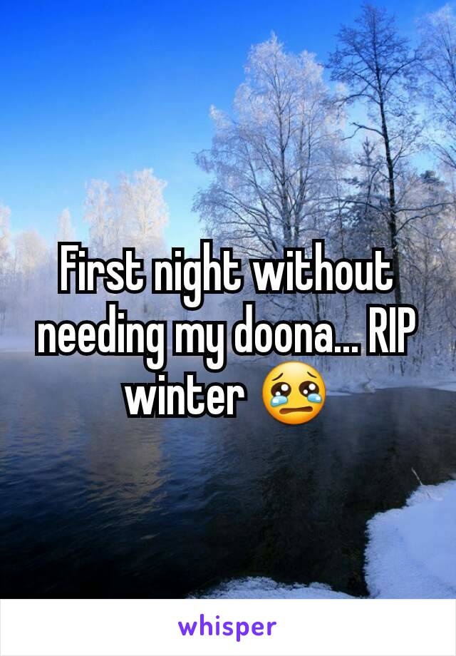 First night without needing my doona... RIP winter 😢
