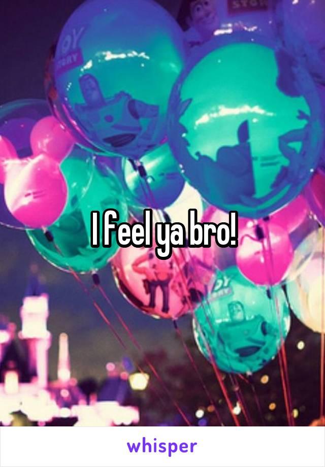 I feel ya bro!