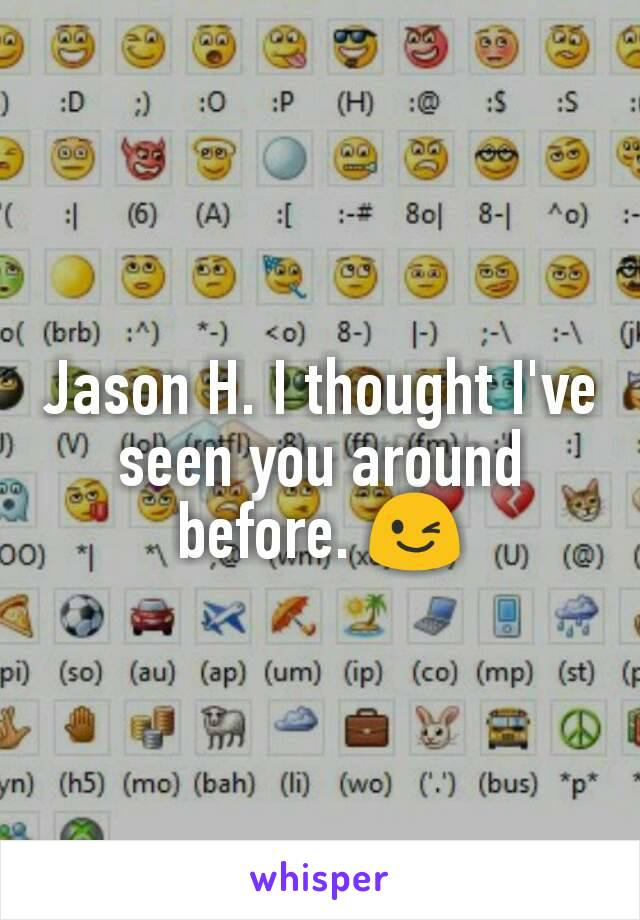 Jason H. I thought I've seen you around before. 😉
