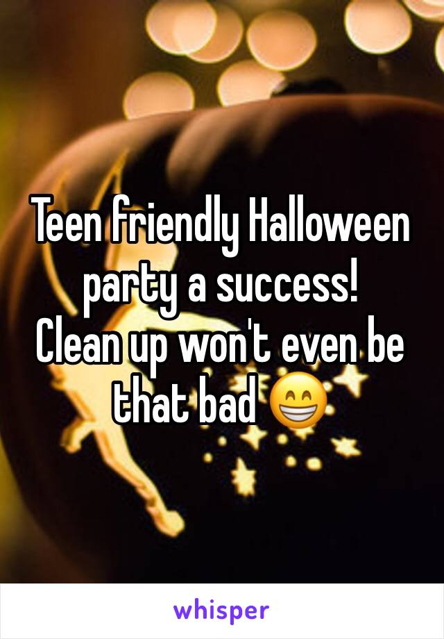 Teen friendly Halloween party a success! Clean up won't even be that bad 😁