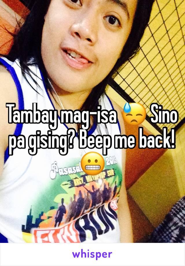 Tambay mag-isa 😓 Sino pa gising? Beep me back! 😬