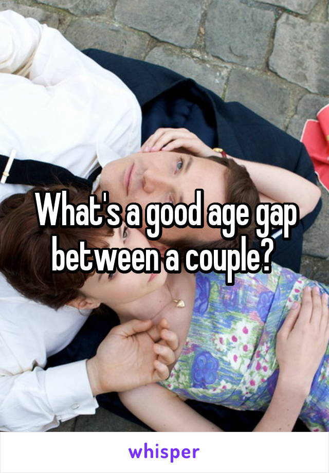What's a good age gap between a couple?