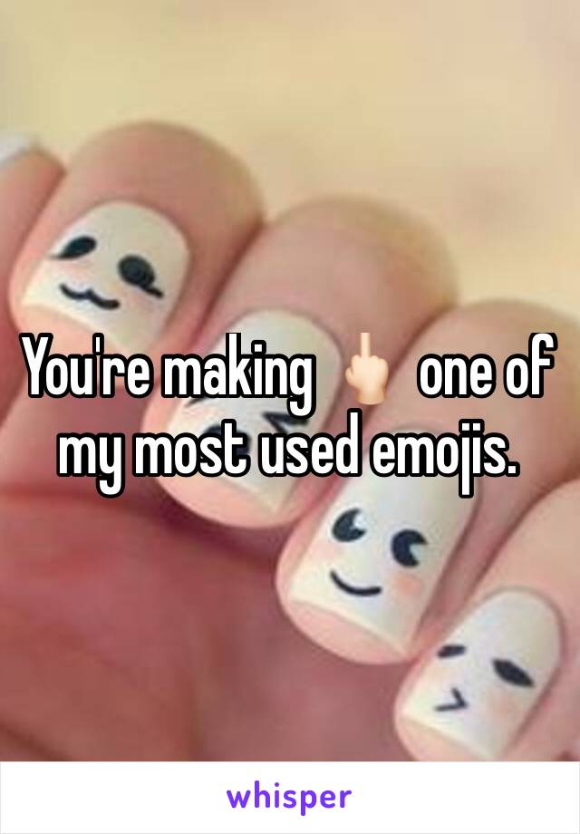 You're making 🖕🏻 one of my most used emojis.