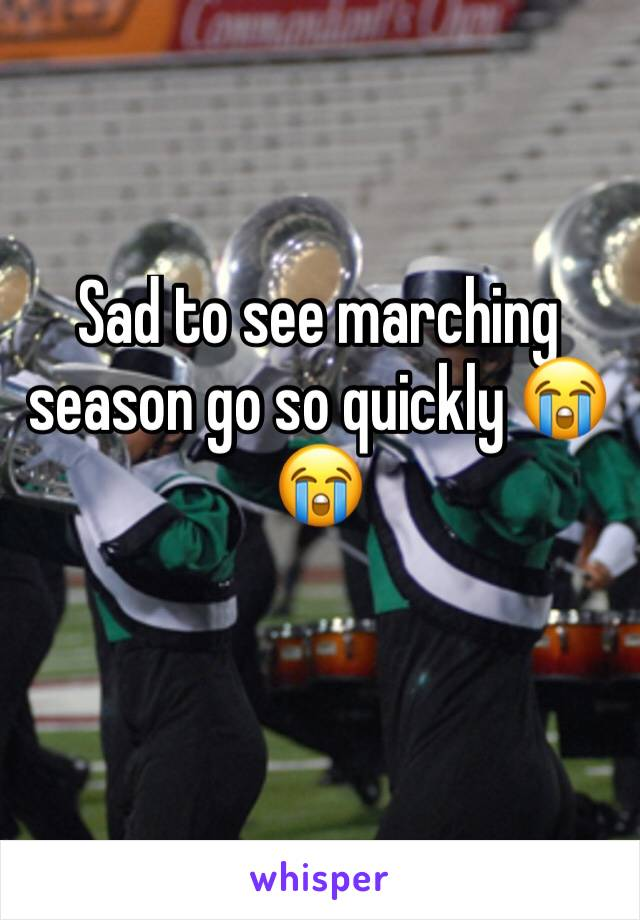 Sad to see marching season go so quickly 😭😭