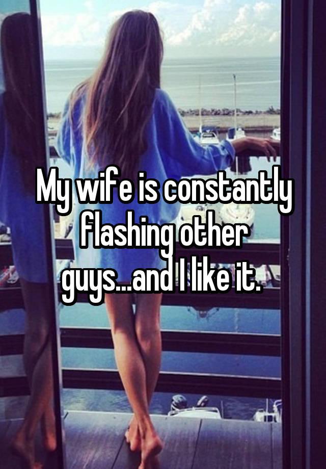 My wife flashing