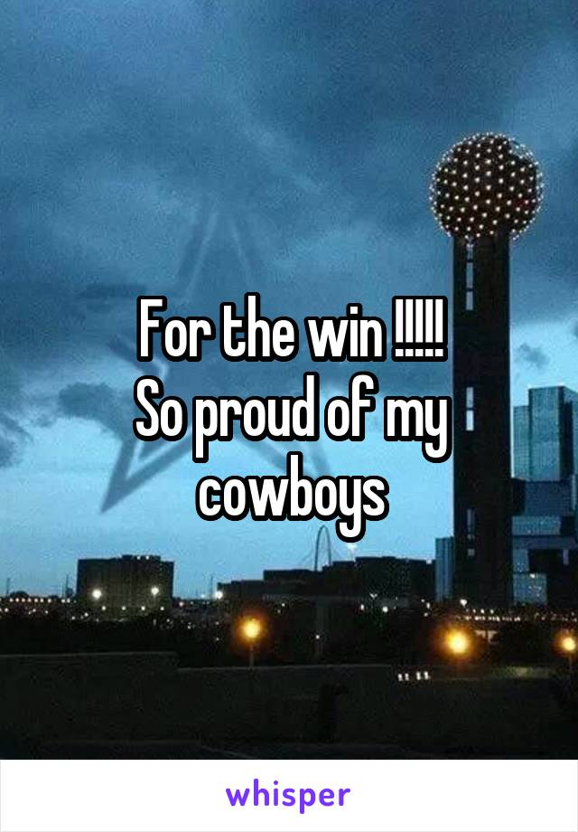 For the win !!!!! So proud of my cowboys