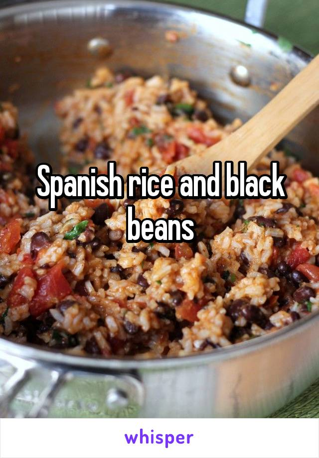 Spanish rice and black beans