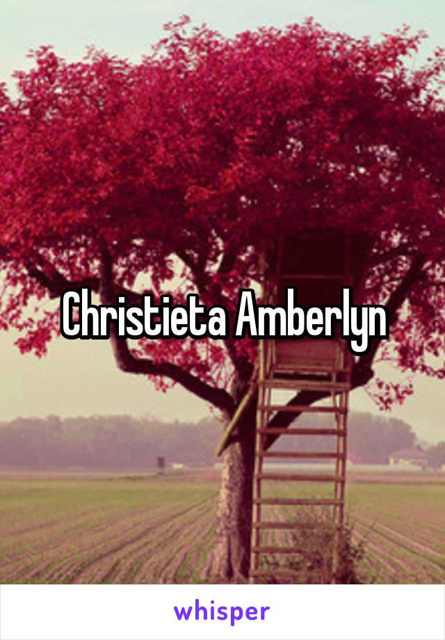 Christieta Amberlyn