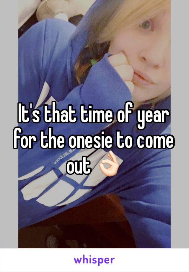 It's that time of year for the onesie to come out 👌🏻