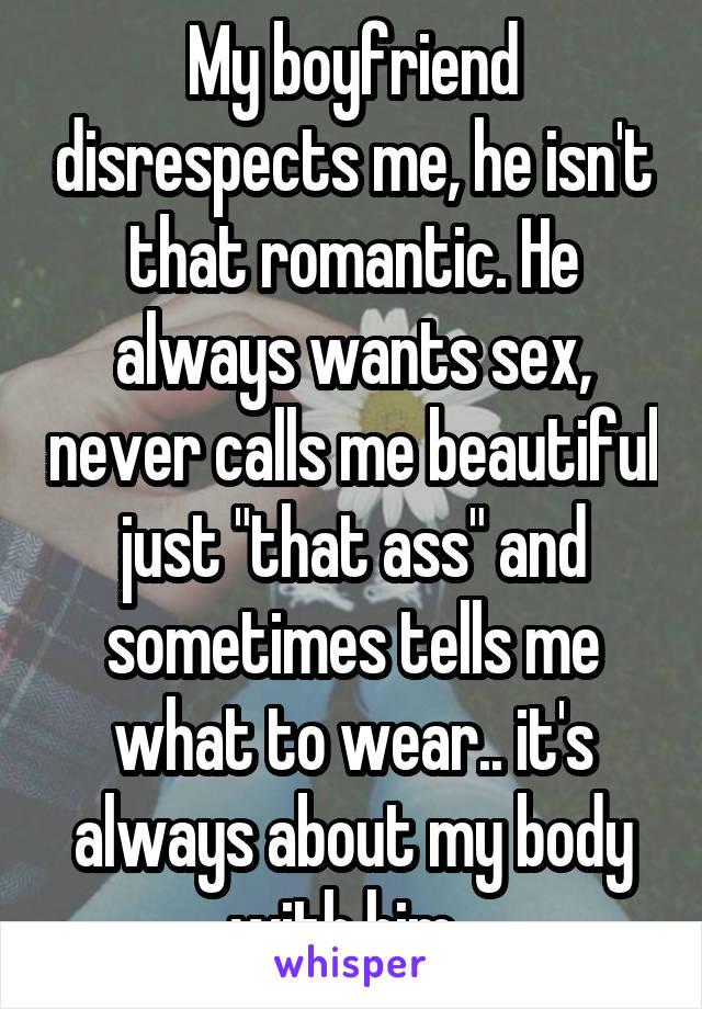 Boyfriend disrespects me