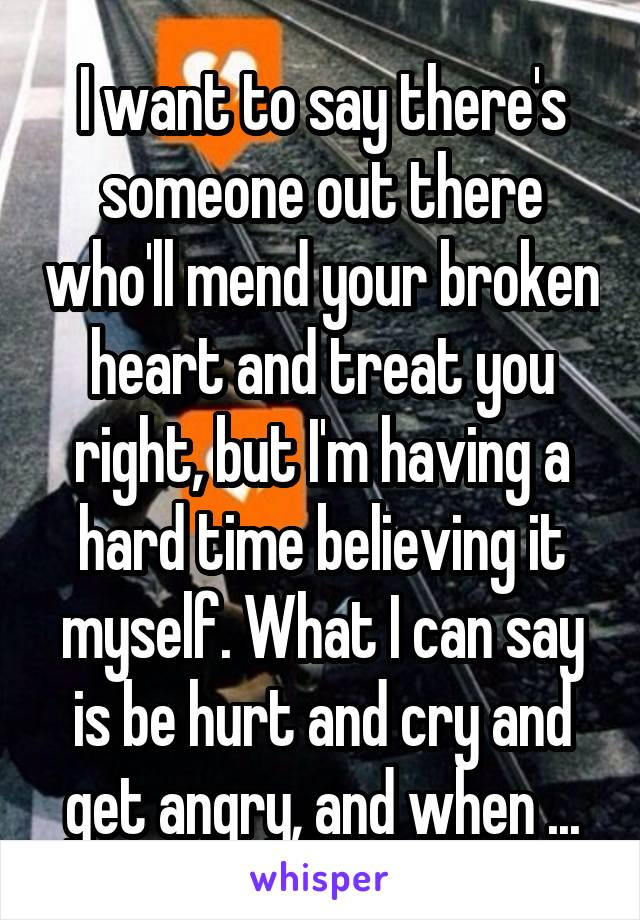 what to say to someone with a broken heart