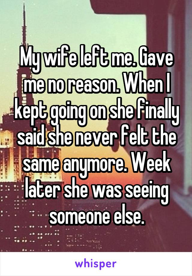 wife left for someone else